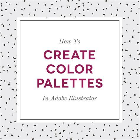 adobe illustrator change pattern color how to create color palettes in adobe illustrator