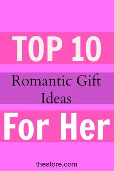 10 outrageous ideas for your romantic gift for wife will you be my girlfriend will you be my girlfriend