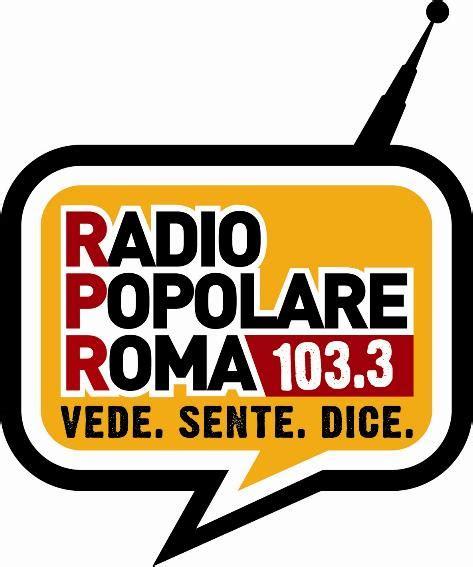 popolare lazio lavora con noi radio popolare roma sognando varela