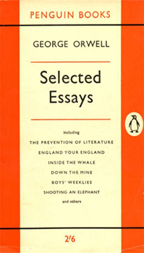 George Orwell Essays Penguin Modern Classics by Orwell Essays Essays By George Orwell Ayucar
