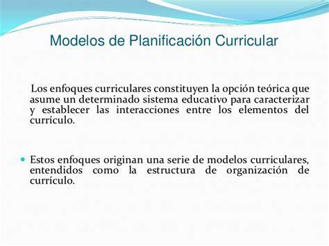 Que Es Un Modelo Curricular Definicion Enfoques Curriculares