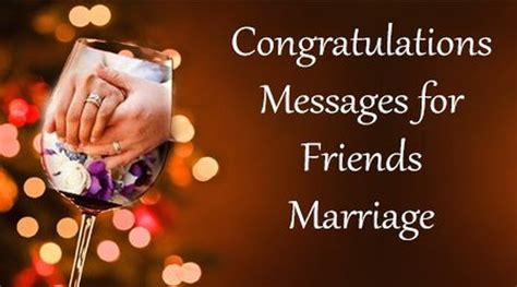 Wedding Congratulation To A Friend by Congratulations Messages For Friends Marriage