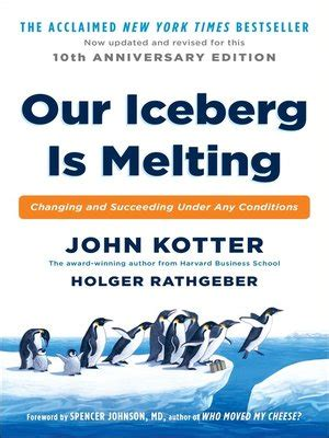 kotter our iceberg is melting video our iceberg is melting by john kotter 183 overdrive rakuten