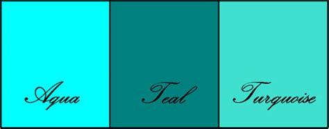 what s the difference between color and colour differences between turquoise teal and aqua janet carr