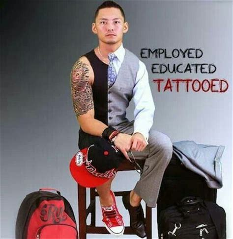 tattooed and employed employed educated tattooed ink