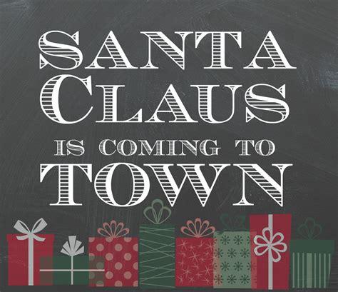 Santa Claus Coming best 28 santa claus is coming to santa claus is