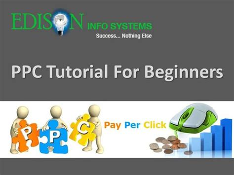 powerpoint tutorial for beginners ppc tutorial for beginners authorstream