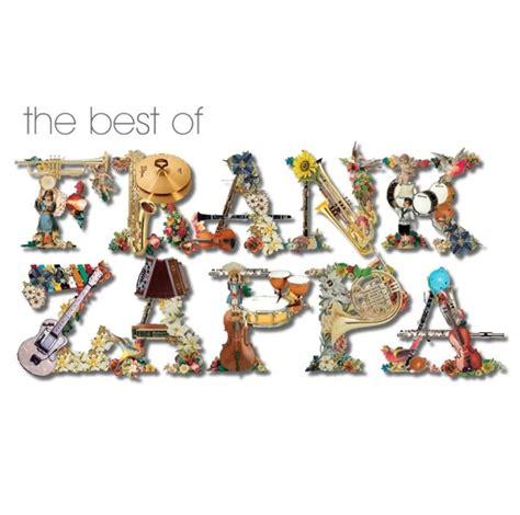 frank zappa best album ecos imprevistos musica da semana frank zappa the best of