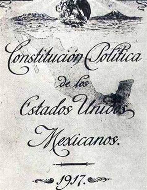 1917 constituci n pol tica de los estados unidos mexicanos la constituci 243 n de 1917 herencia viva de la lucha