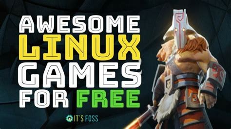 best linux games top 31 free linux games everyone should be playing in 2019