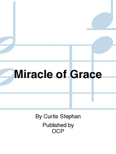 miracle of grace sheet by curtis stephan sheet