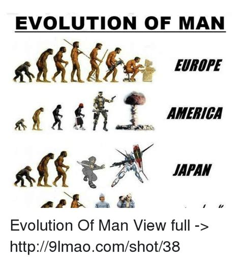 Evolution Meme - evolution of man europe america japan evolution of man