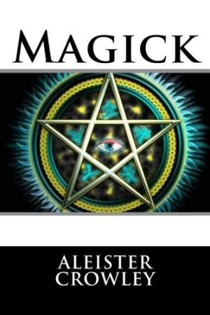 aleister crowley in america espionage and magick in the new world books liber by aleister crowley abebooks