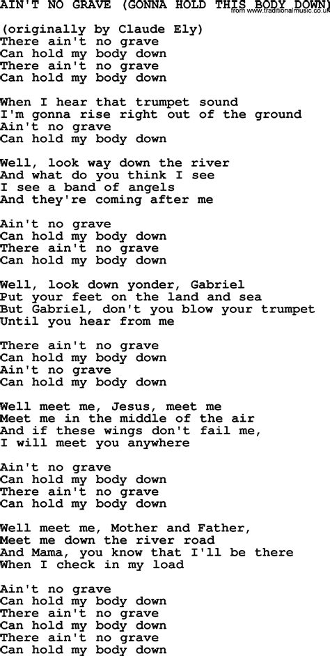 Johnny Cash song Ain't No Grave(Gonna Hold This Body Down