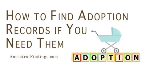 Adoption Records How To Find Adoption Records If You Need Them Ancestralfindings