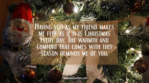 friend   feel     christmas  day  warmth  comfort