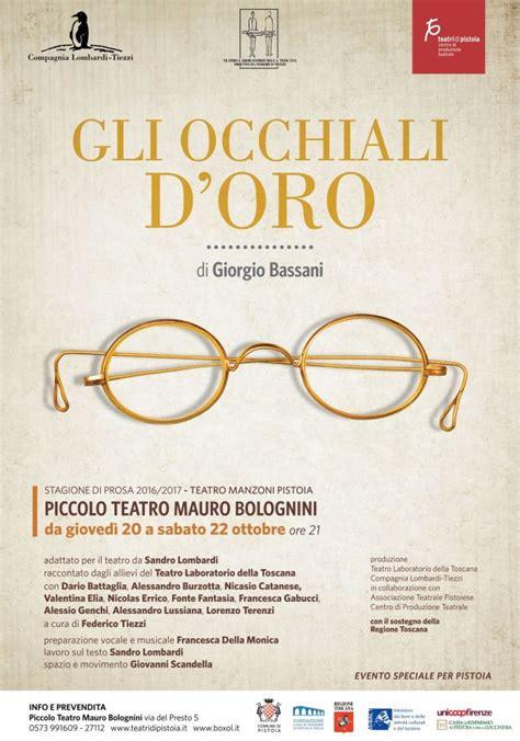 gli occhiali doro italian gli occhiali d oro di giorgio bassani 20 22 ottobre