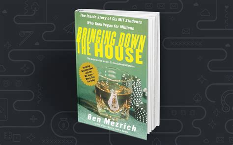 Bringing The House How Six Students Took Vegas For Millions the ultimate reading list for gamblers