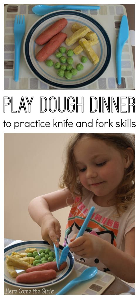 to play at a dinner knife and fork skills for preschoolers here come the