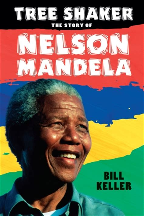 nelson mandela biography scholastic product tree shaker the story of nelson mandela book