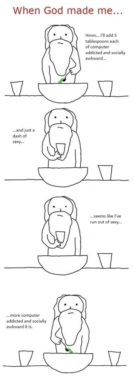 How God Made Me Meme - when god made me quotes images