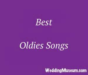 Wedding Song List Oldies by Best Oldies Songs For Weddings Top 83 Song List 2017