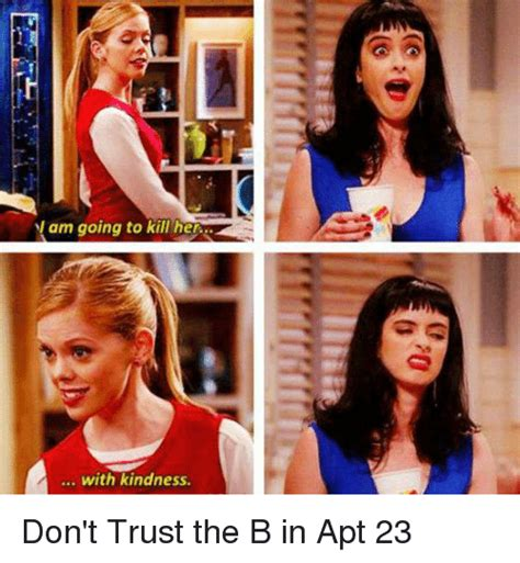 dont trust the b in appartment 23 25 best memes about dont trust the b dont trust the b memes