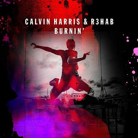calvin harris kbps calvin harris ft r3hab burnin by eviol by zebrone84