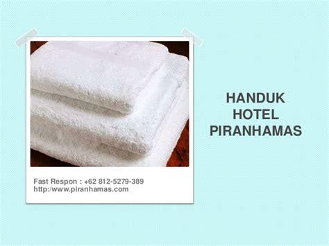 Handuk Hotel Trends 62 812 5297 389 Pabrik Handuk Hotel Handuk Hotel
