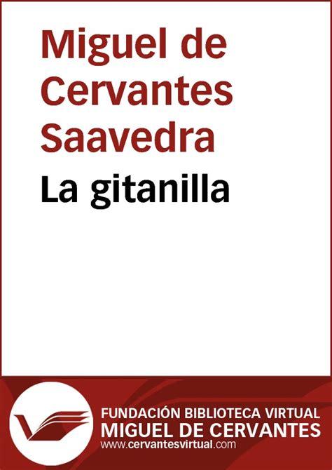 libro miguel de cervantes la la gitanilla by miguel de cervantes saavedra read book