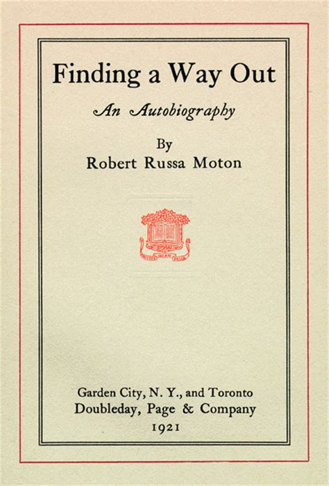 biography title robert russa moton 1867 1940 finding a way out an