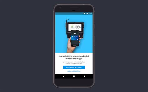android pay cards android pay is letting you add your paypal account droid