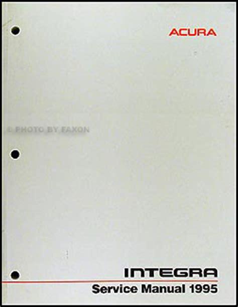 1987 acura integra repair shop manual original 1995 acura integra repair shop manual original