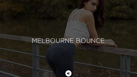 bounce house music electro house music 2015 melbourne bounce mix ep 091 skinox youtube