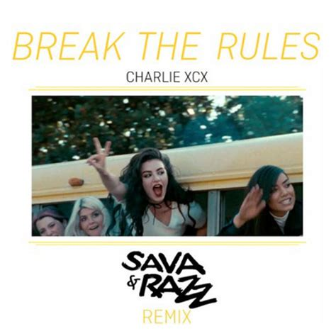 download mp3 free charli xcx break the rules charlie xcx break the rules sava razz remix free