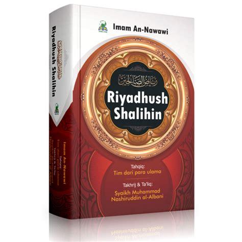 Buku Riyadhus Shalihin Imam An Nawawi Ummul Qura terjemah riyadhus shalihin imam nawawi bukumuslim co