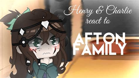 henry  charlie emily react   afton family memes