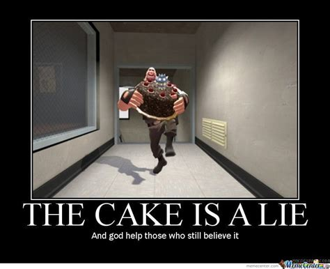 Cake Is A Lie Meme - the cake is a lie by firewall meme center