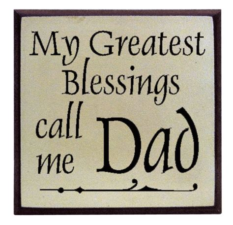 Home Decor Pictures For Sale quot my greatest blessings call me dad quot