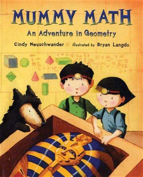 the calculus story a mathematical adventure books mummy math an adventure in geometry by neuschwander