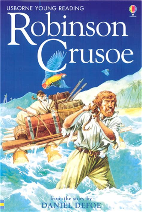 robinson crusoe books robinson crusoe at usborne children s books