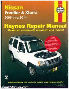 how to download repair manuals 2005 nissan frontier auto manual haynes nissan frontier xterra 2005 2014 suv repair manual