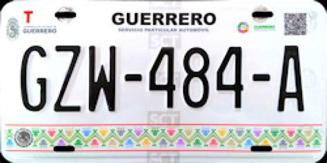 requisitos para sacar placas nuevas nuevas placas guerrero requisitos cambio de placas