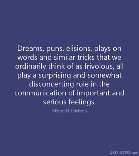 play on words dreams puns elisions plays on words a by milton h erickson like success