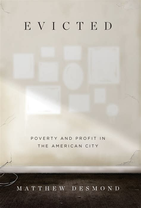 Book Review Is The Best City In America By Dave by Review Evicted Poverty And Profit In The American City