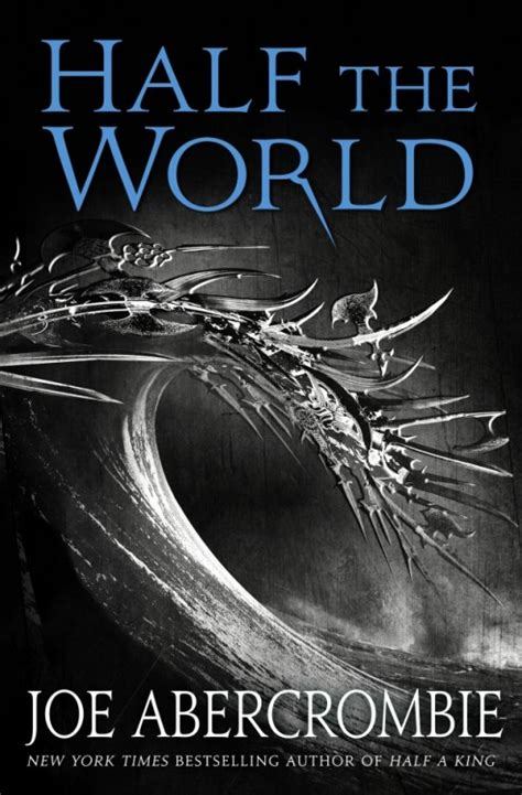 sirens of demimonde half world trilogy books cover for half the world by joe abercrombie