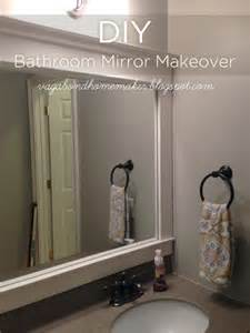 Diy Bathroom Mirror Ideas The Vagabond Homemaker Diy Bathroom Mirror Makeover