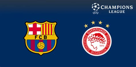 barcelona olympiacos streaming vs online en vivo online uefa chions league streaming