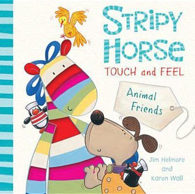 Touch And Feel Book Kitten And Friends 1 touch and feel animal friends by jim helmore board book barnes noble 174