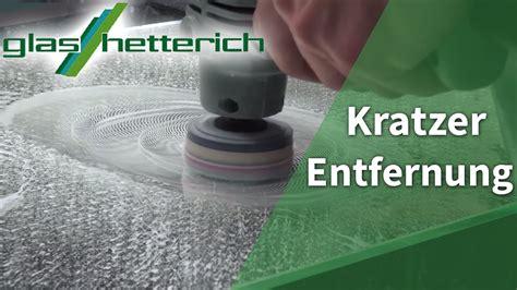 Kratzer Fensterglas Polieren by Professionelle Entfernung Kratzer Im Glas Im Video Youtube